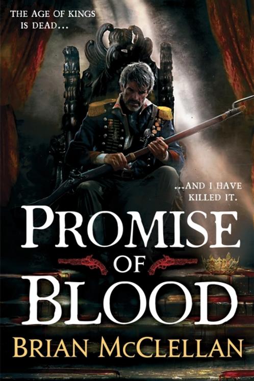 Promise of Blood (BRIAN MCCLELLAN)