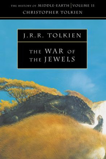 The War of the Jewels (J. R. R.Tolkien & Christopher Tolkien)