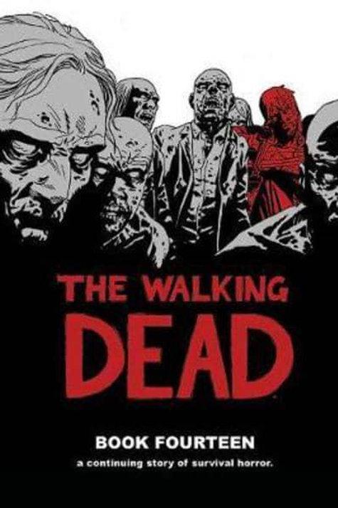 The Walking DeadBook 14 (Robert Kirkman &Charlie Adlard)