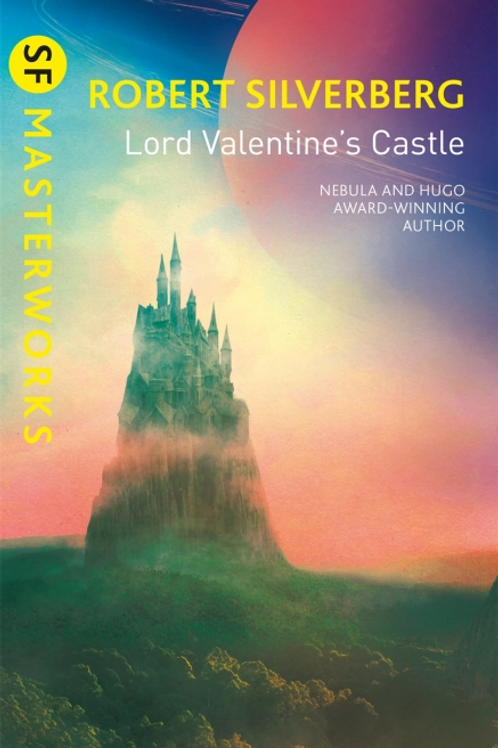 Lord Valentine's Castle (ROBERT SILVERBERG)