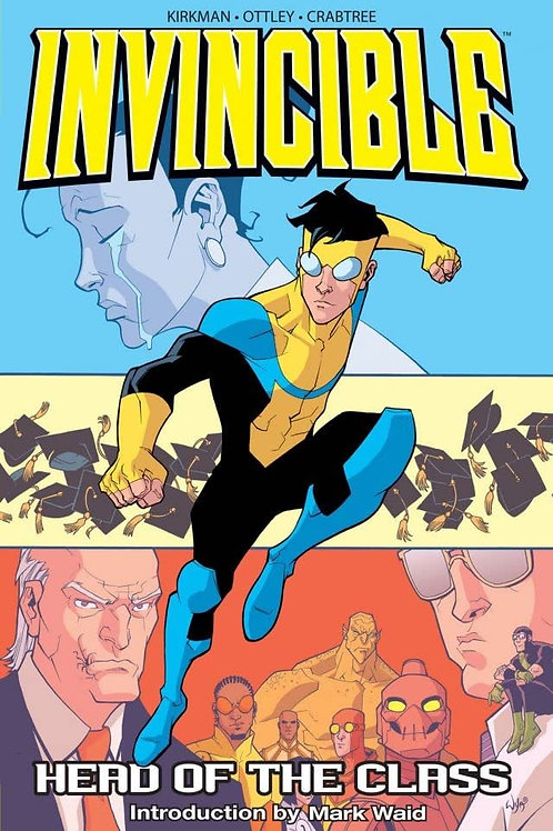 Invincible Vol4: Head Of The Class (Robert Kirkman &Ryan Ottley)