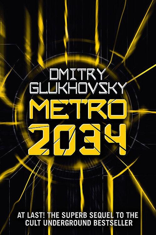 Metro 2034 (Dmitry Glukhovsky)