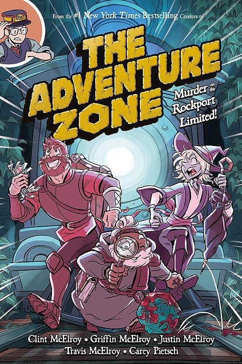 The Adventure Zone Book 2: Murder On The Rockport Limited (TheMcElroy's)