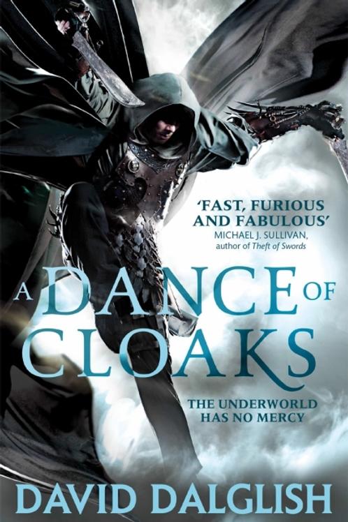 A Dance of Cloaks (David Dalglish)