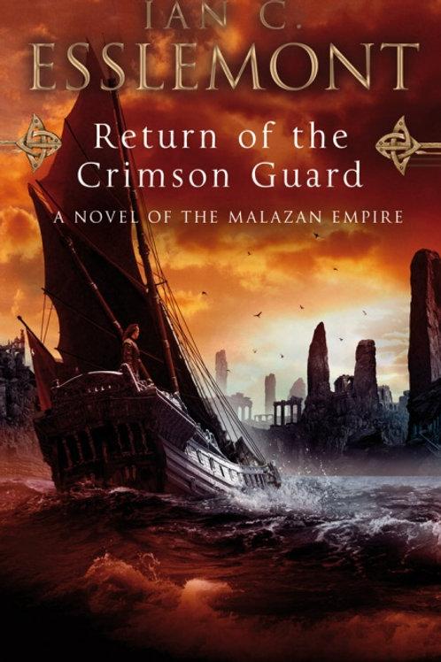 Return of the Crimson Guard (Ian C Esslemont)