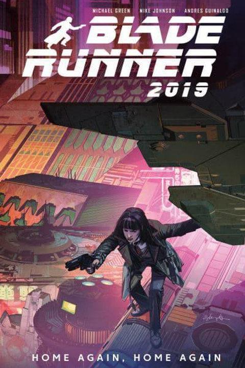 Blade Runner 2019 Vol3: Home Again, Home Again (Michael Green &Mike Johnson)
