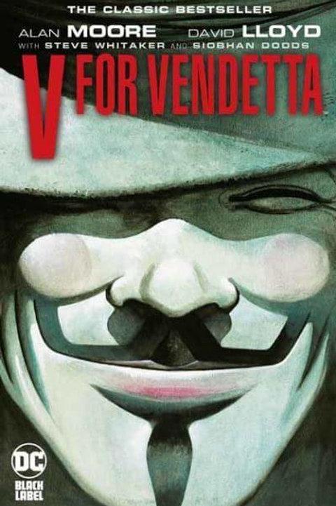 V For Vendetta (Alan Moore & David Lloyd)