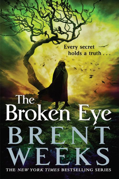 The Broken Eye (BRENT WEEKS)