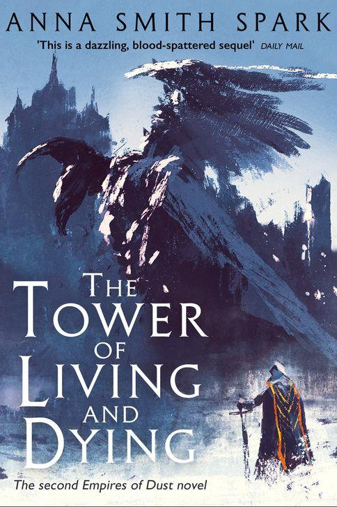 The Tower of Living and Dying (Anna Smith Spark)