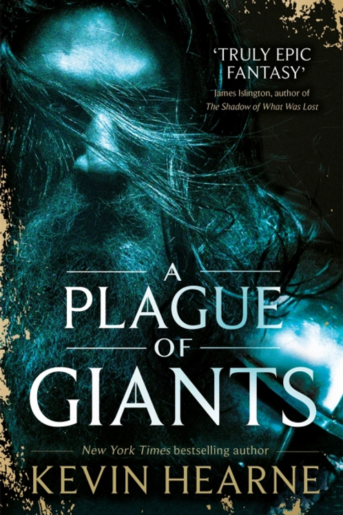 A Plague of Giants (KEVIN HEARNE)