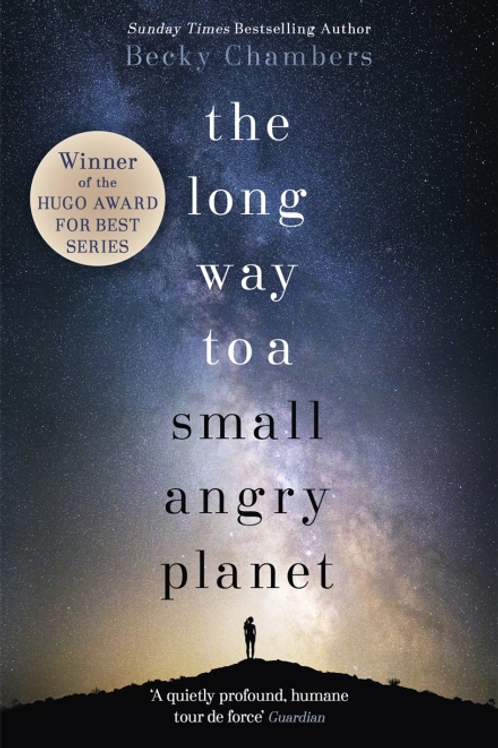 The Long Way to a Small, Angry Planet (BECKY CHAMBERS)