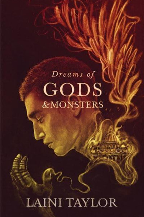 Dreams of Gods and Monsters (Laini Taylor)