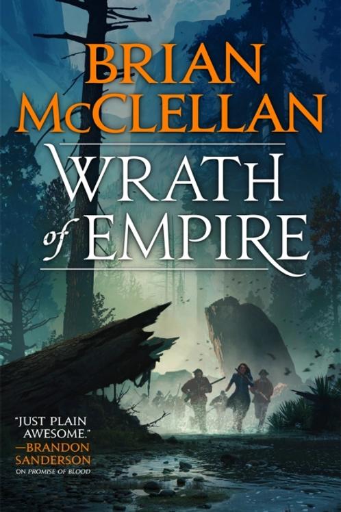 Wrath of Empire (BRIAN MCCLELLAN)