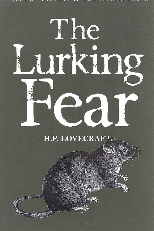 The Lurking Fear (H.P. Lovecraft)