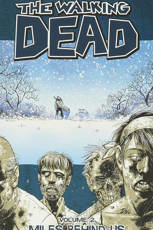 The Walking Dead Vol2: Miles Behind Us (Robert Kirkman &Charlie Adlard)