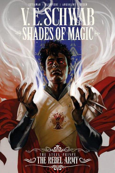 Shades Of Magic - The Steel Prince Vol 3: The Rebel Army (V.E. Schwab)