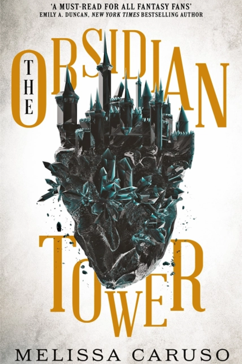 The Obsidian Tower (Melissa Caruso)