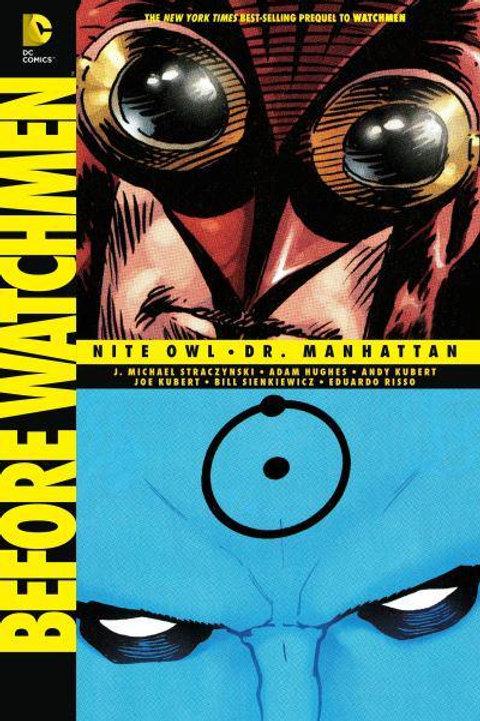 Before Watchmen: Nite Owl/Dr. Manhattan (J. Michael Straczynski &Adam Hughes)