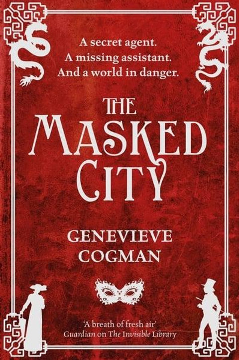 The Masked City (Genevieve Cogman)