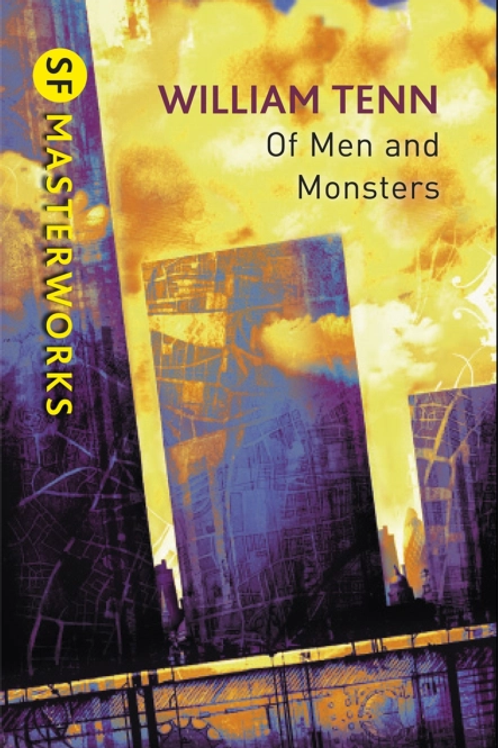 Of Men And Monsters (WILLIAM TENN)