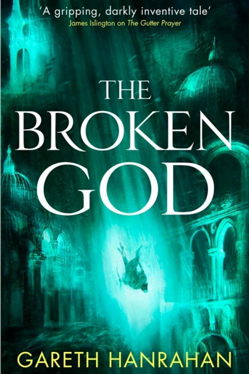 The Broken God (Gareth Hanrahan)