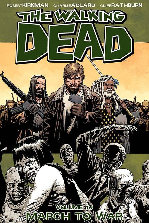 The Walking Dead Vol19: March To War (Robert Kirkman &Charlie Adlard)