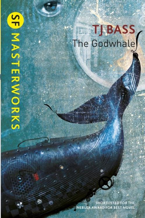 The Godwhale (T. J. BASS)