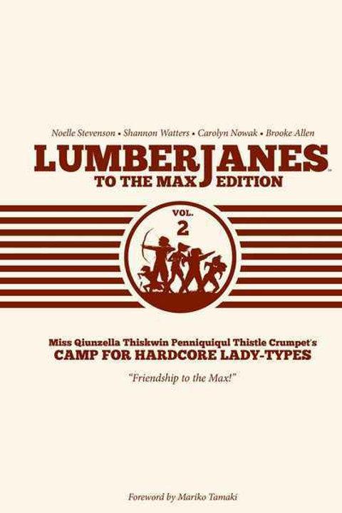 Lumberjanes To The Max Vol2 (Noelle Stevenson &Shannon Watters)