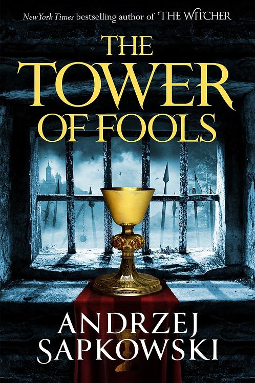 The Tower of Fool's (Andrzej Sapkowski)
