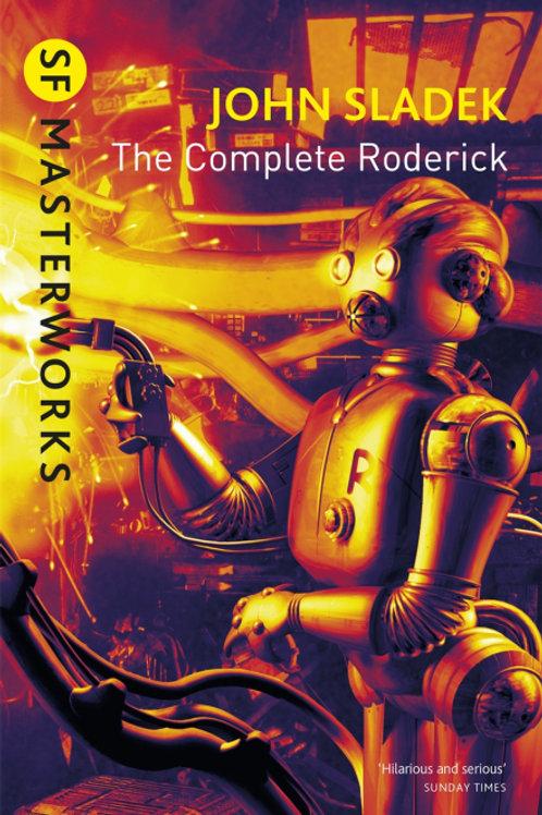 The Complete Roderick (JOHN SLADEK)