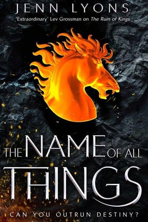 The Name of All Things (Jenn Lyons) PB