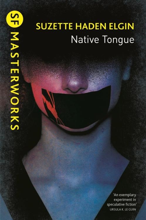 Native Tongue (SUZETTE HADEN ELGIN)