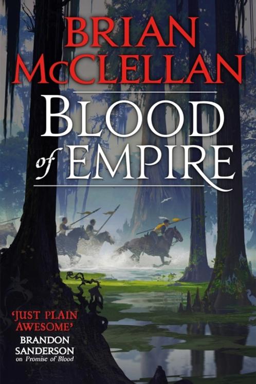 Blood of Empire (BRIAN MCCLELLAN)