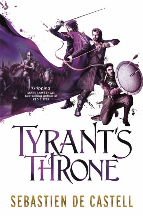 Tyrants Throne (Sebastien De Castell)