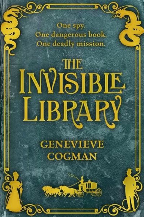 The Invisible Library (Genevieve Cogman)