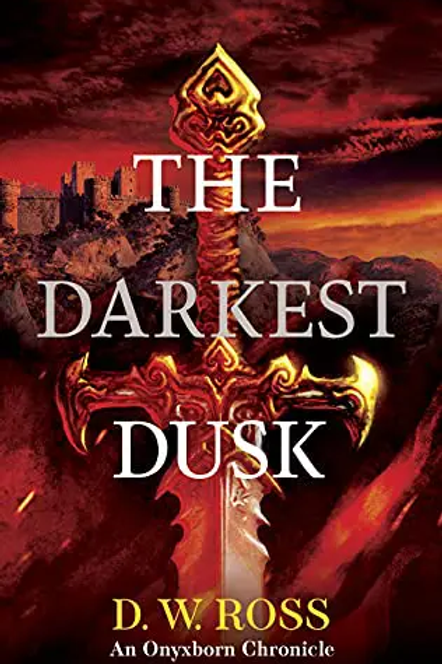 The Darkest Dusk (D.W. Ross)