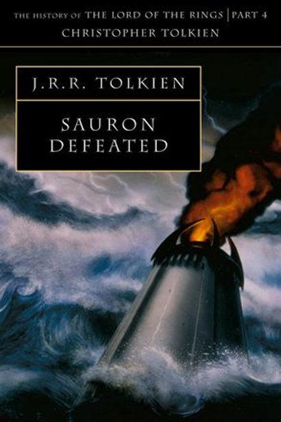 Sauron Defeated (J. R. R.Tolkien & Christopher Tolkien)