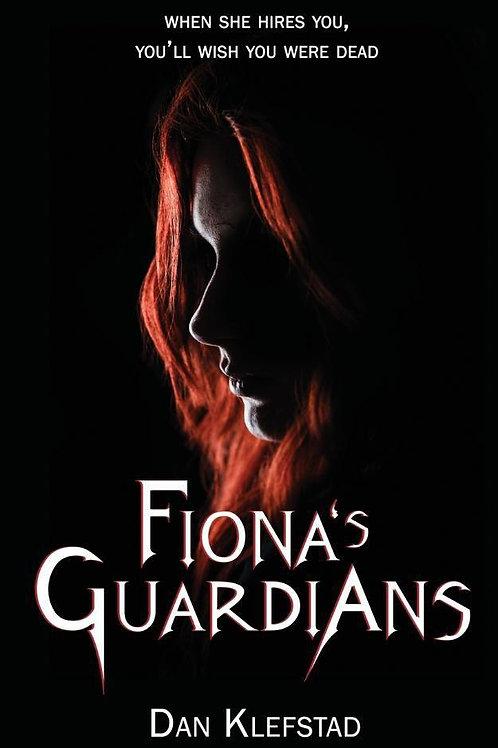 Fiona's Guardians (Dan Klefstad)