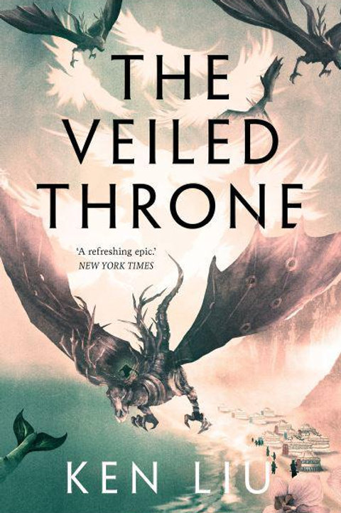 The Veiled Throne (Ken Liu)