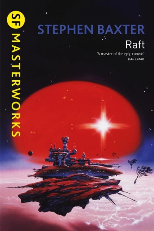 Raft (STEPHAN BAXTER)