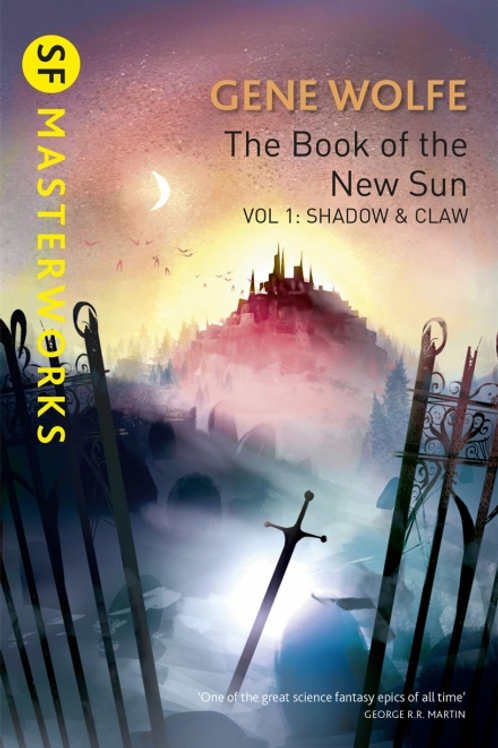 The Book Of The New Sun: Volume 1 (GENE WOLFE)