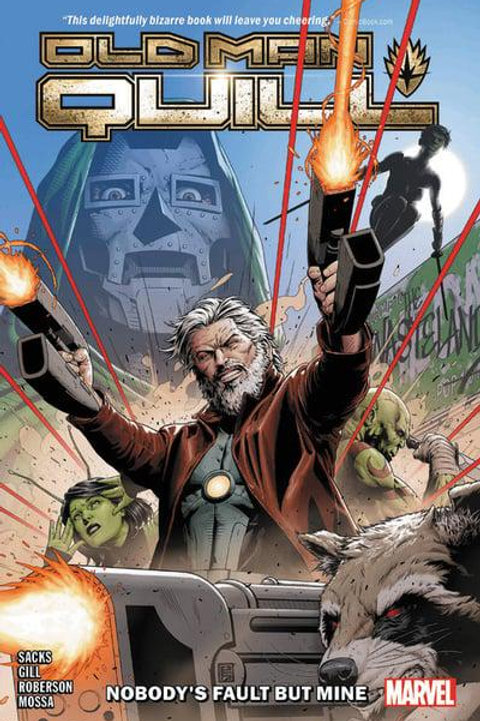 Old Man Quill Vol1: Nobody's Fault But My Own (Ethan Sacks & Robert Gill)