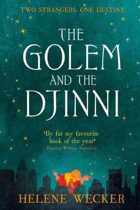 The Golem and the Djinni (Helene Wecker)
