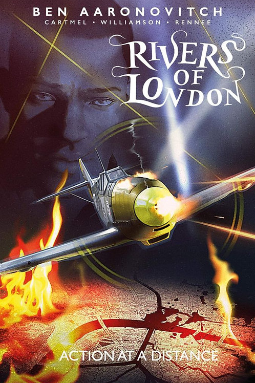 Rivers Of London Vol 7: Action At A Distance (Ben Aaronovitch & Andrew Cartmel)