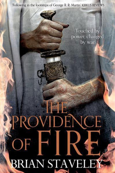 The Providence of Fire (Brian Staveley)