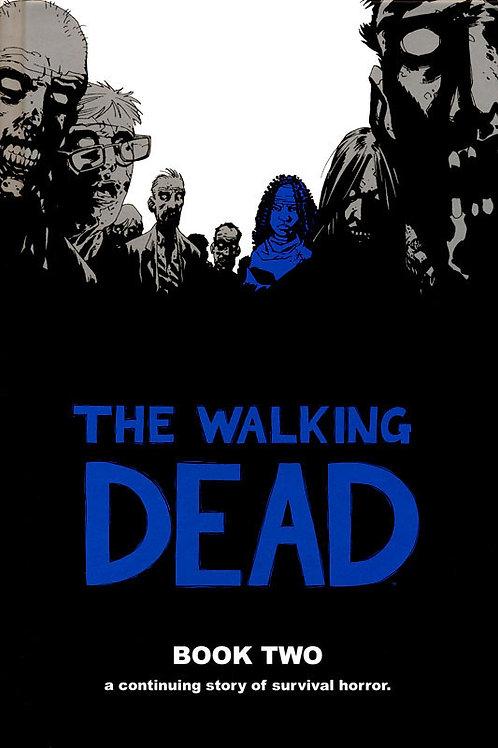 The Walking Dead Book 2 (Robert Kirkman &Charlie Adlard)