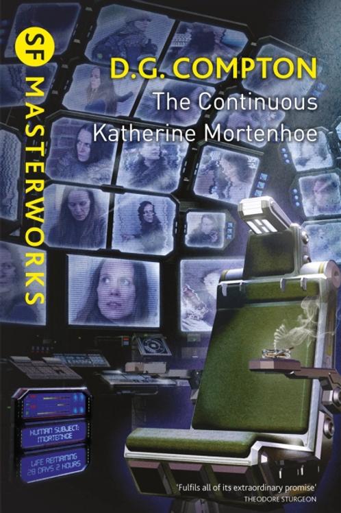 The Continuous Katherine Mortenhoe (D. G. COMPTON)