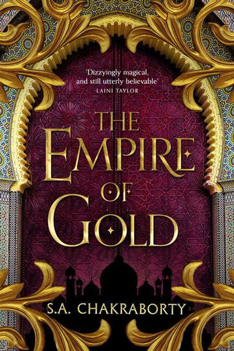 The Empire of Gold (S. A. Chakraborty)