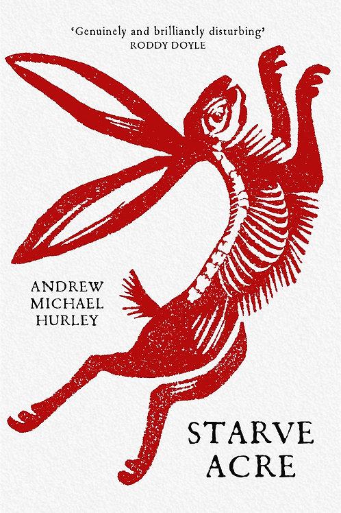 Starve Acre (Andrew Michael Hurley)