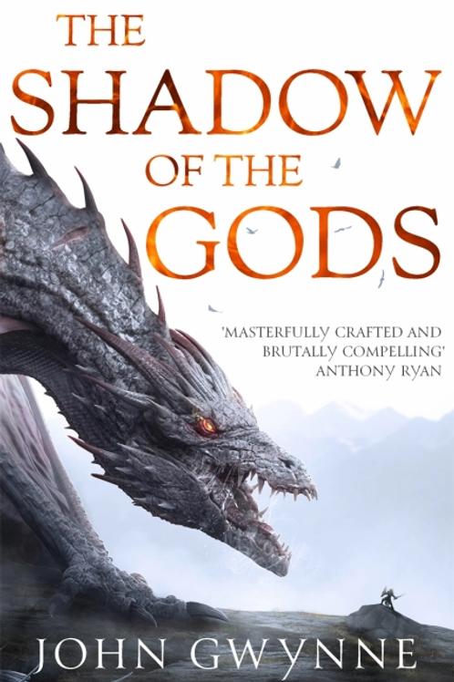 The Shadow of the Gods - SLIGHTLY DAMAGED (JOHN GWYNNE)
